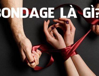 Bondage là gì? Phong cách tình dục mang cảm giác mạnh